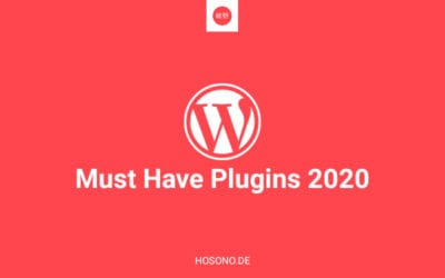 Must Have WordPress Plugins 2020