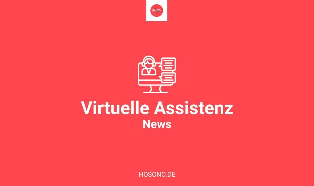 Neuer Service: Virtuelle Assistenz