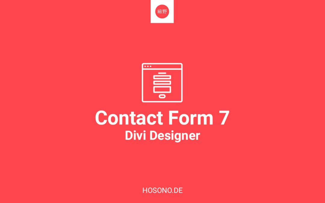 Contact Form 7 Formulare in Divi designen